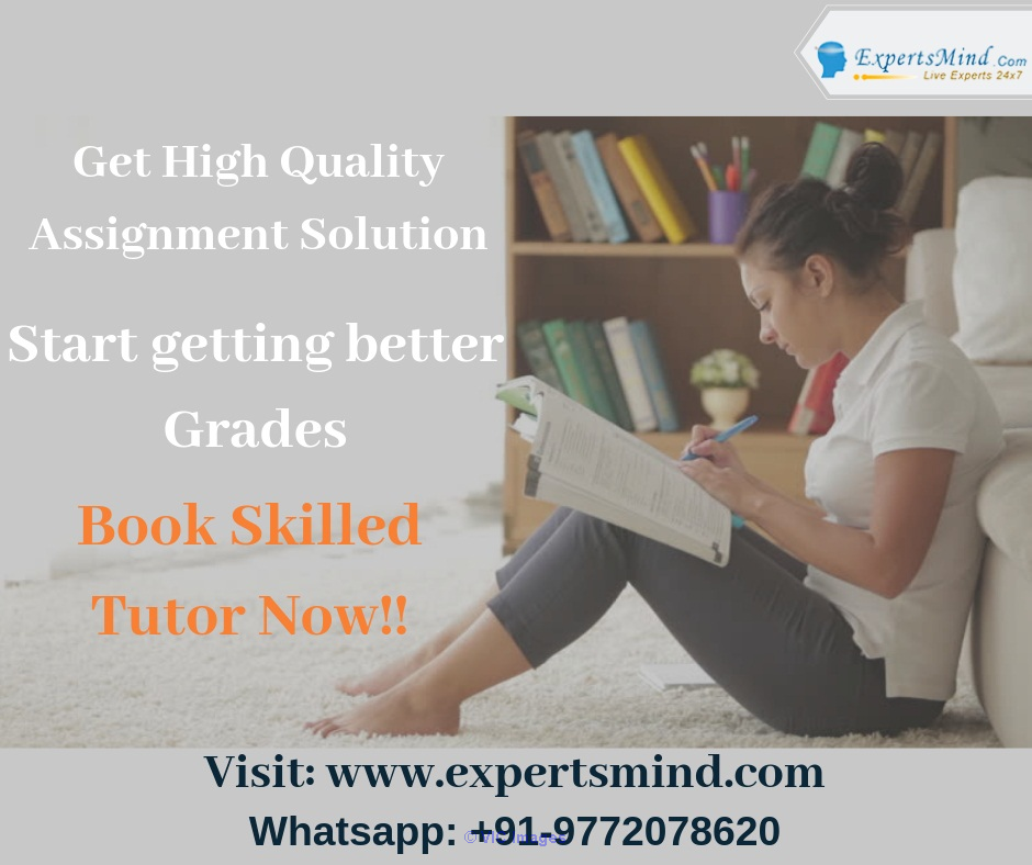 Hire Qualified Tutors for Assignment Help at Expertsmind!